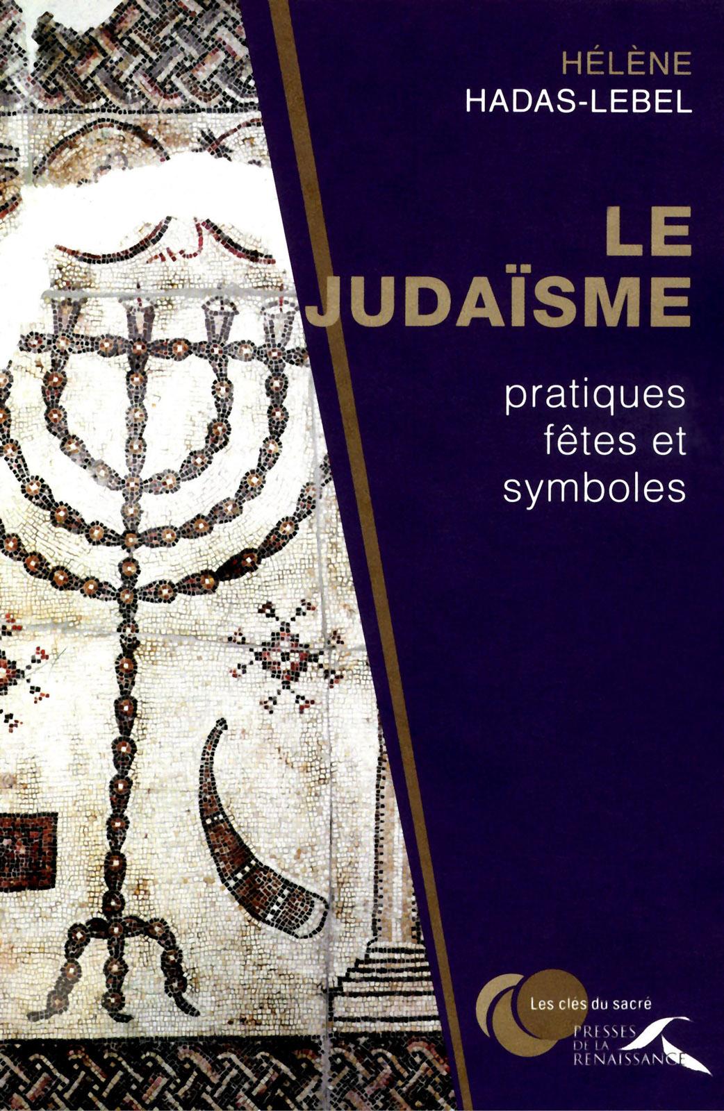 judaïsme : pratiques, fêtes et symboles