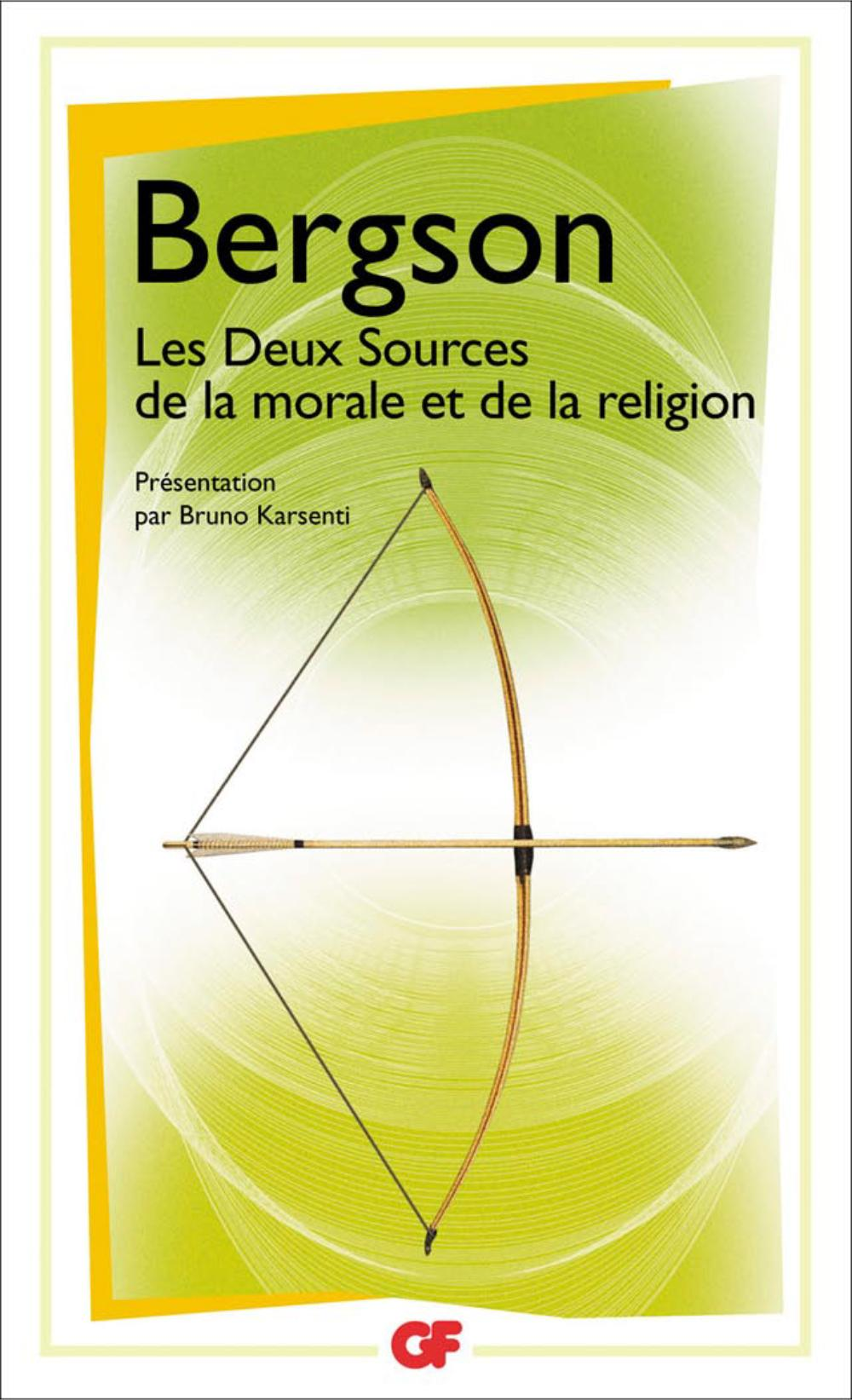 Les Deux Sources de la morale et de la religion