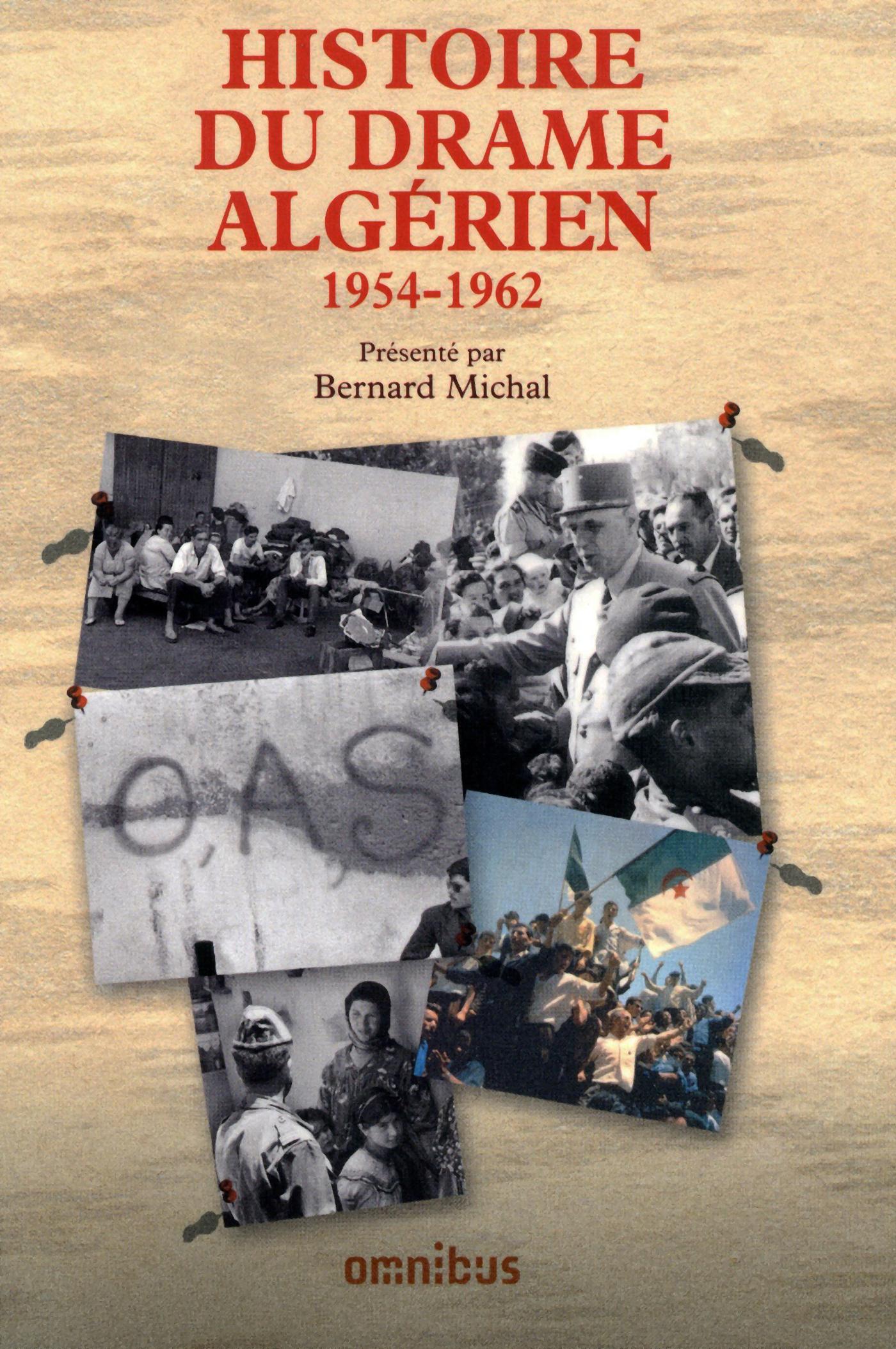 Histoire du drame algérien 1954-1962