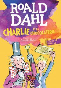Charlie et la chocolaterie | Dahl, Roald