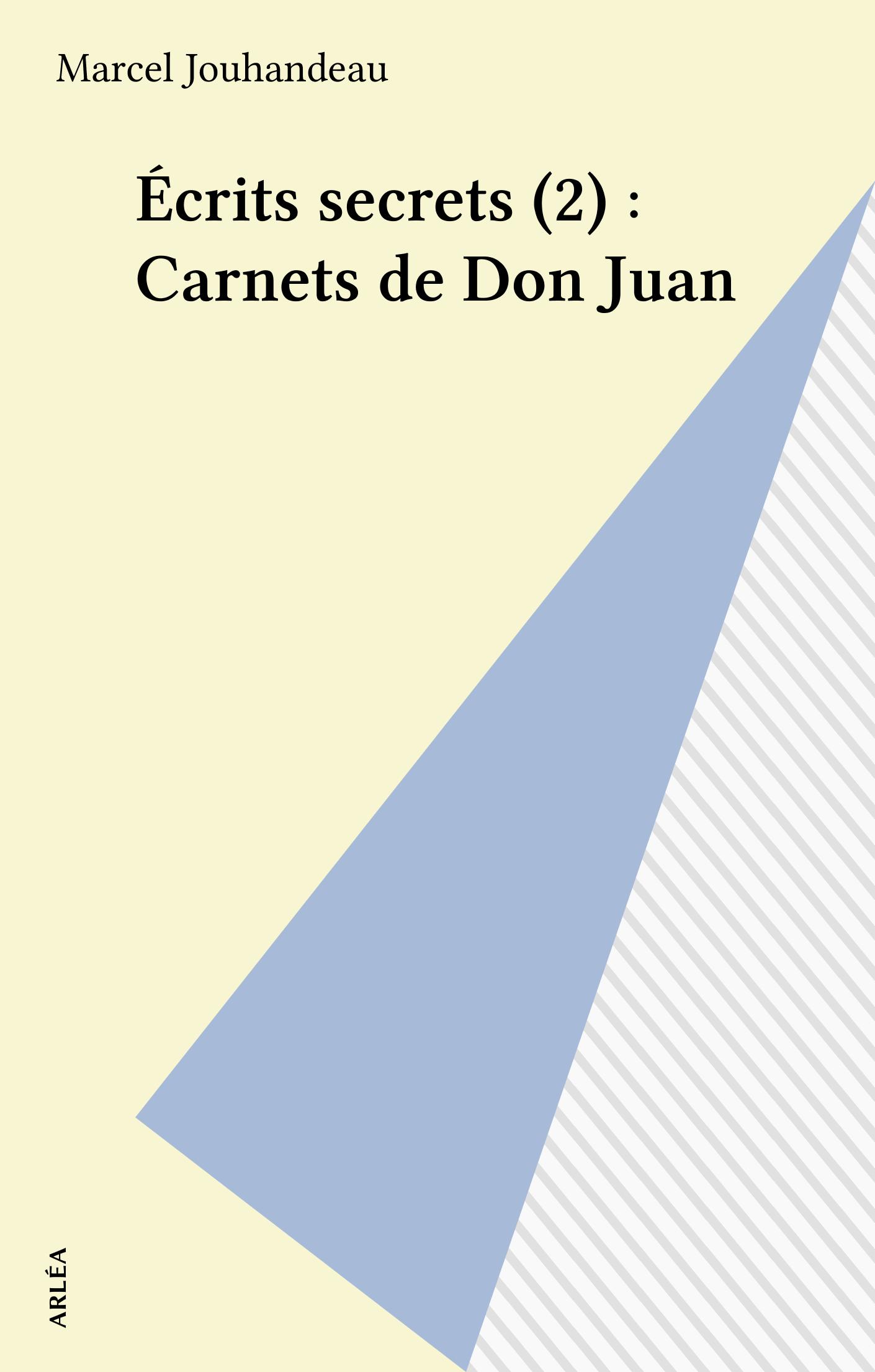 Écrits secrets (2) : Carnet...
