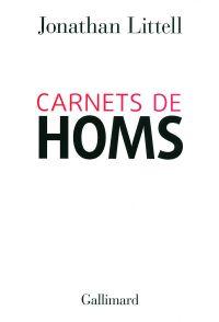 Carnets de Homs | Littell, Jonathan (1967-....). Auteur