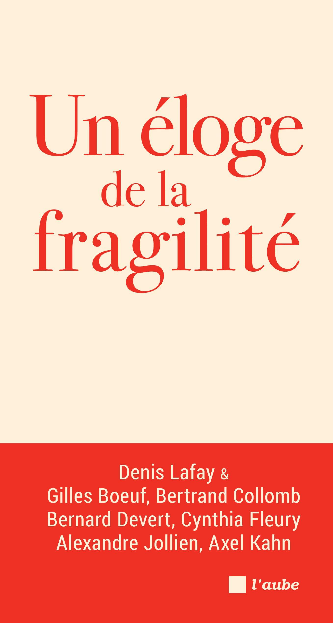 Dialogue sur la fragilité