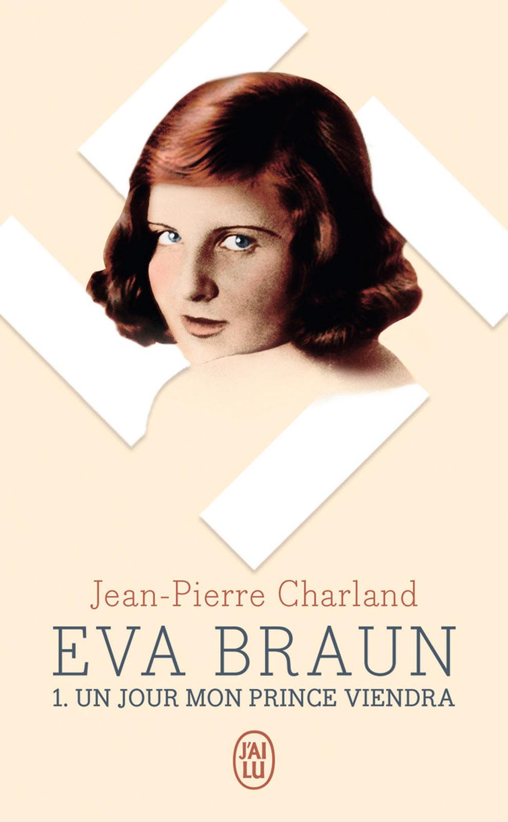Eva Braun (Tome 1) - Un jou...