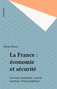La France : économie et séc...