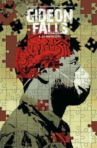 Gideon Falls - Tome 4 - Le ...
