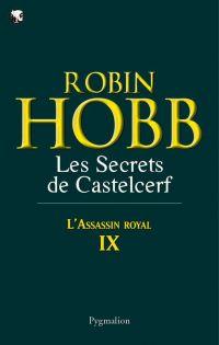 L'Assassin royal (Tome 9) - Les Secrets de Castelcerf