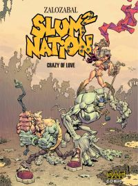 Slum Nation - Volume 2 - Cr...