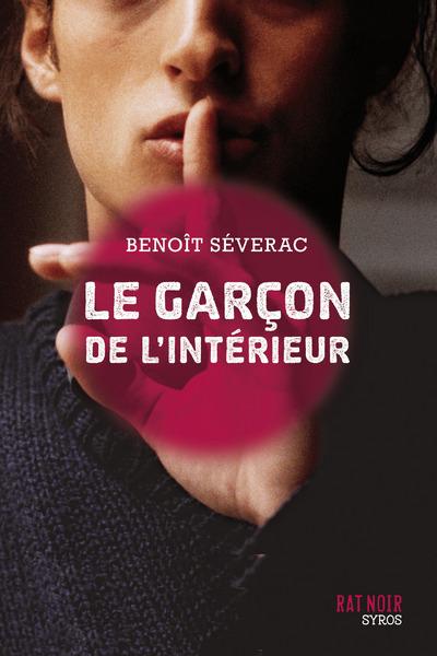 Le garçon de l'intérieur | Séverac, Benoit