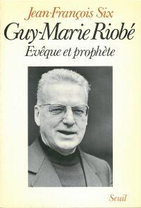 Guy-Marie Riobé, évêque et ...