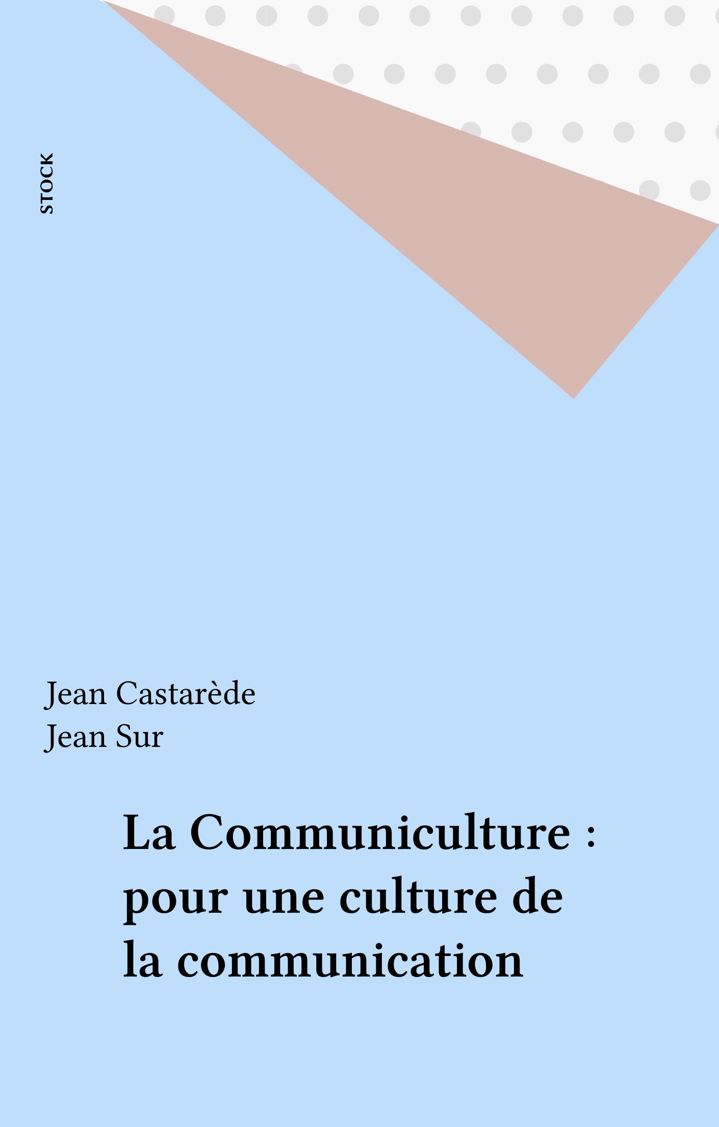 La Communiculture : pour une culture de la communication