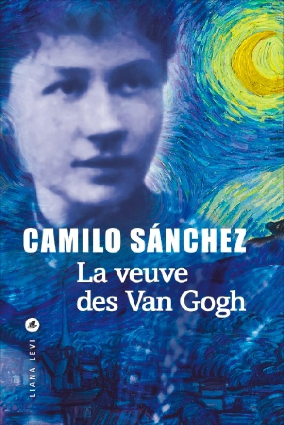 La Veuve des Van Gogh | Sánchez, Camilo. Auteur