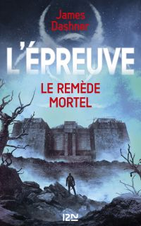 L'épreuve - tome 3 | DASHNER, James
