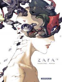 Zaya - Tome 3