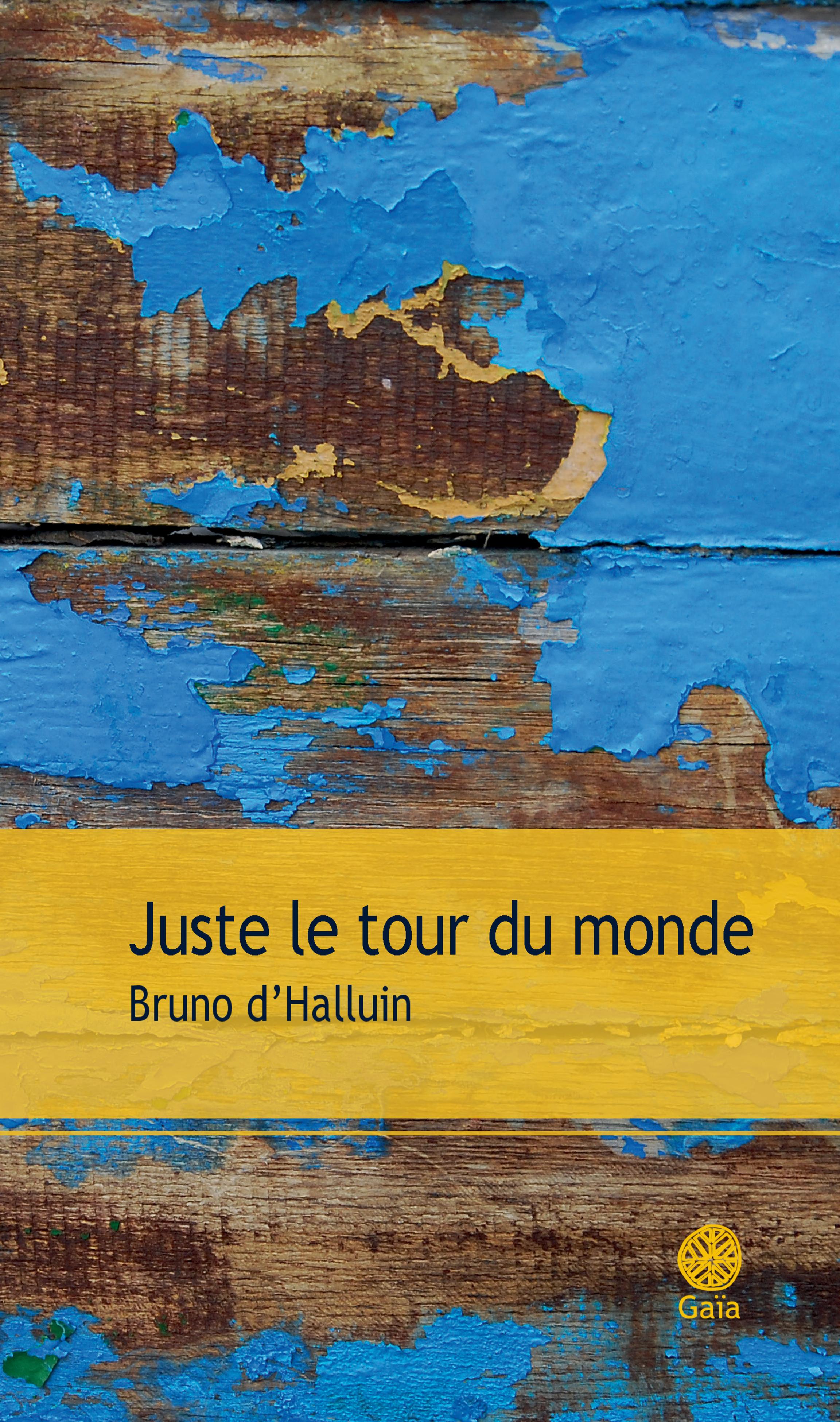 """Afficher """"Juste le tour du monde"""""""