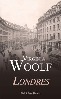 Londres | Woolf, Virginia (1882-1941). Auteur