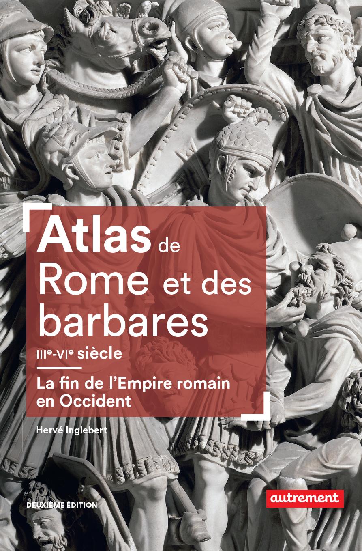 Atlas de Rome et des barbar...