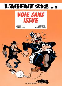 L'agent 212. Volume 4, Voie sans issue