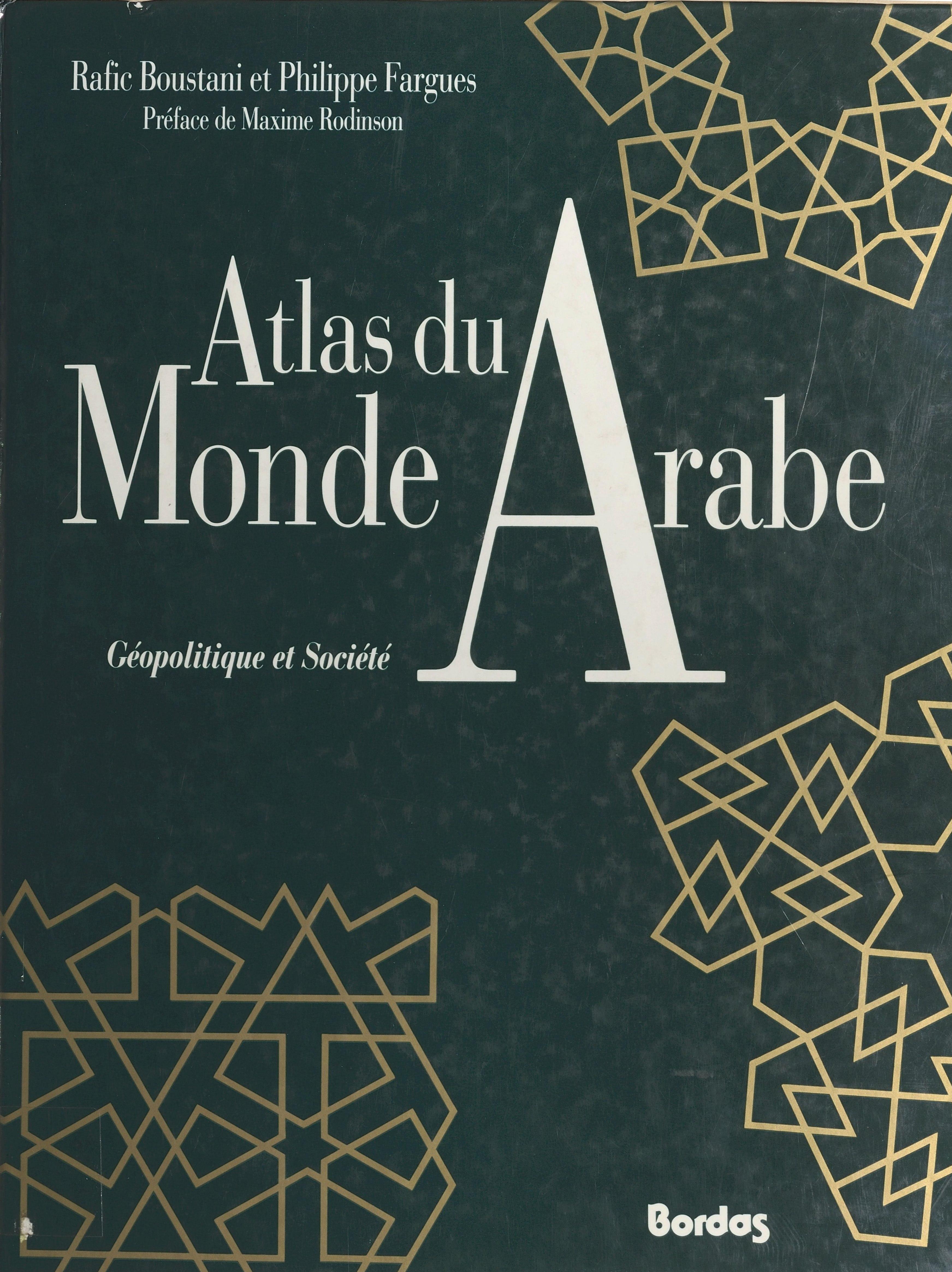 Atlas du monde arabe : géop...