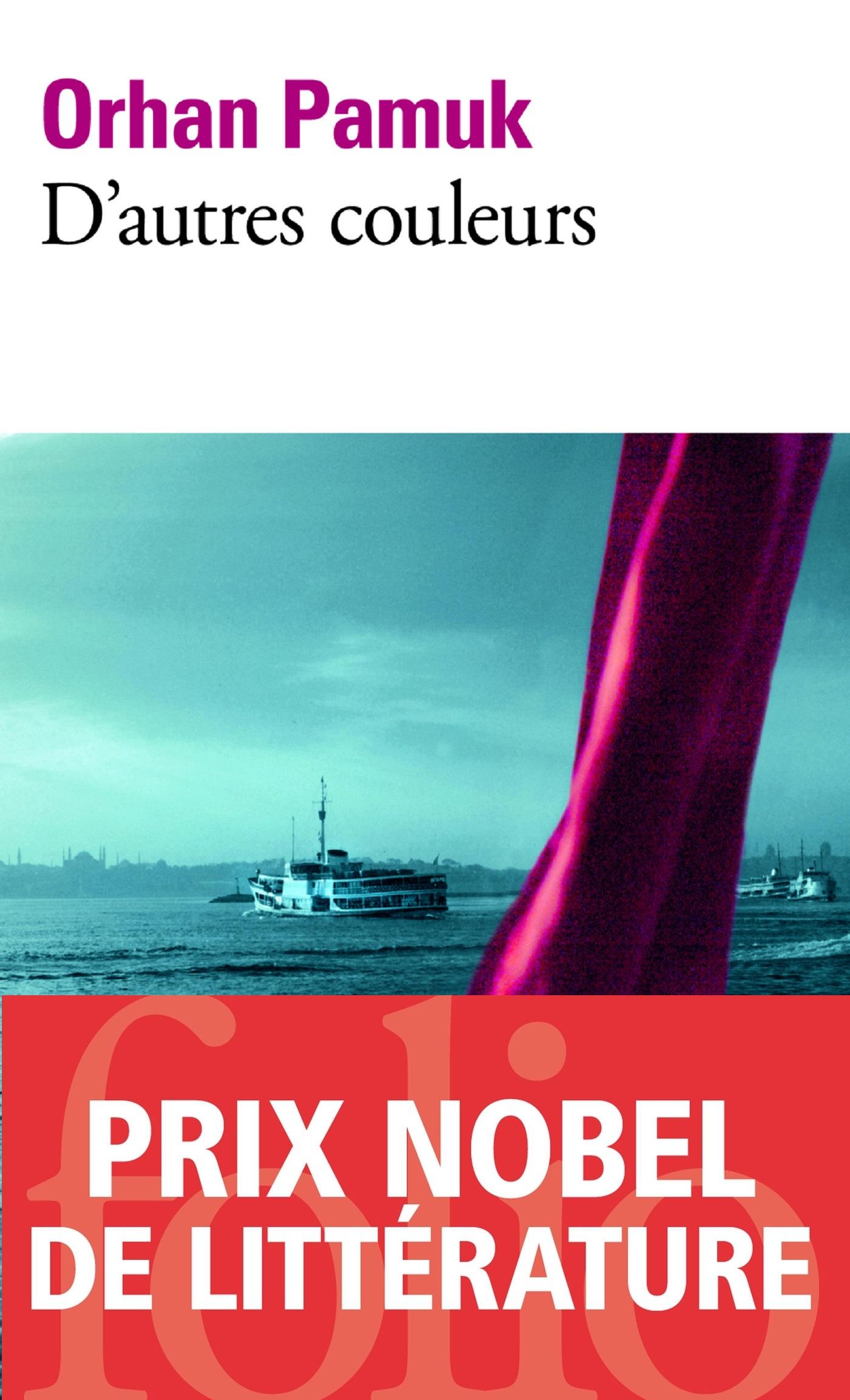 D'autres couleurs | Pamuk, Orhan