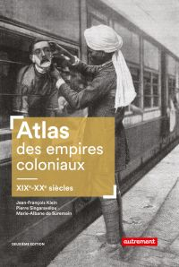 Atlas des empires coloniaux...