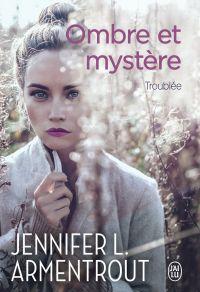 Ombre et mystère (Tome 2) -...