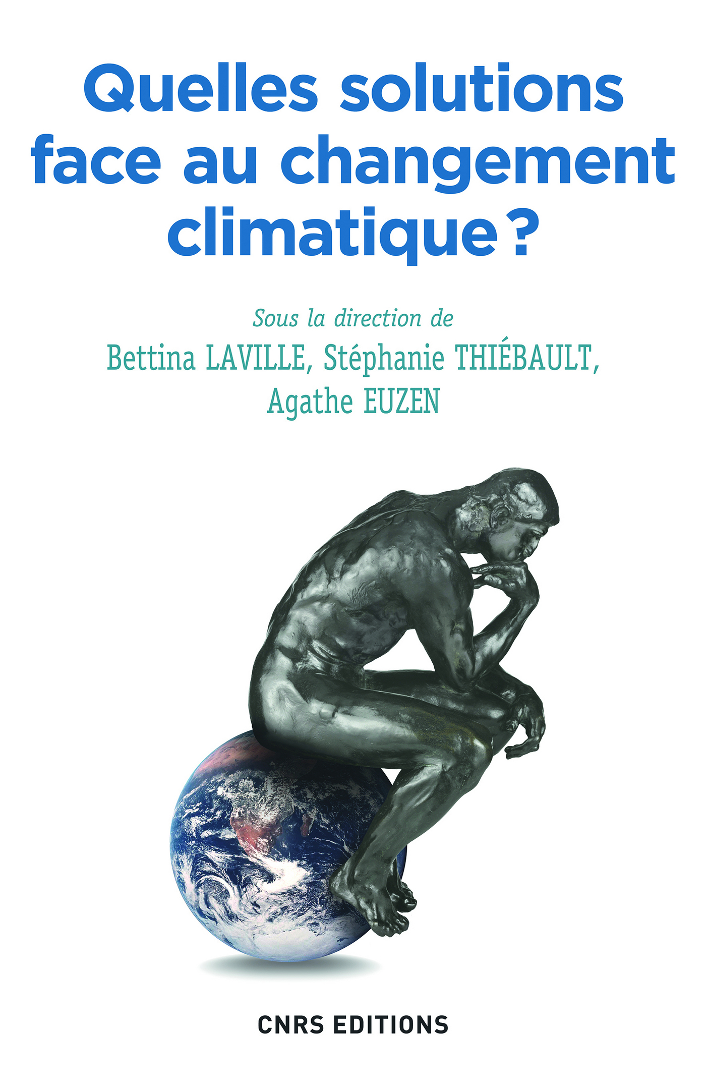 Quelles solutions face au changement climatique ? | Laville, Bettina