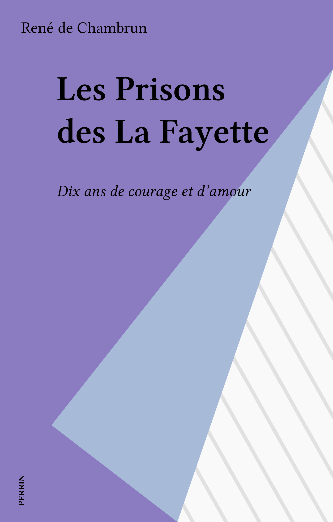 Les Prisons des La Fayette