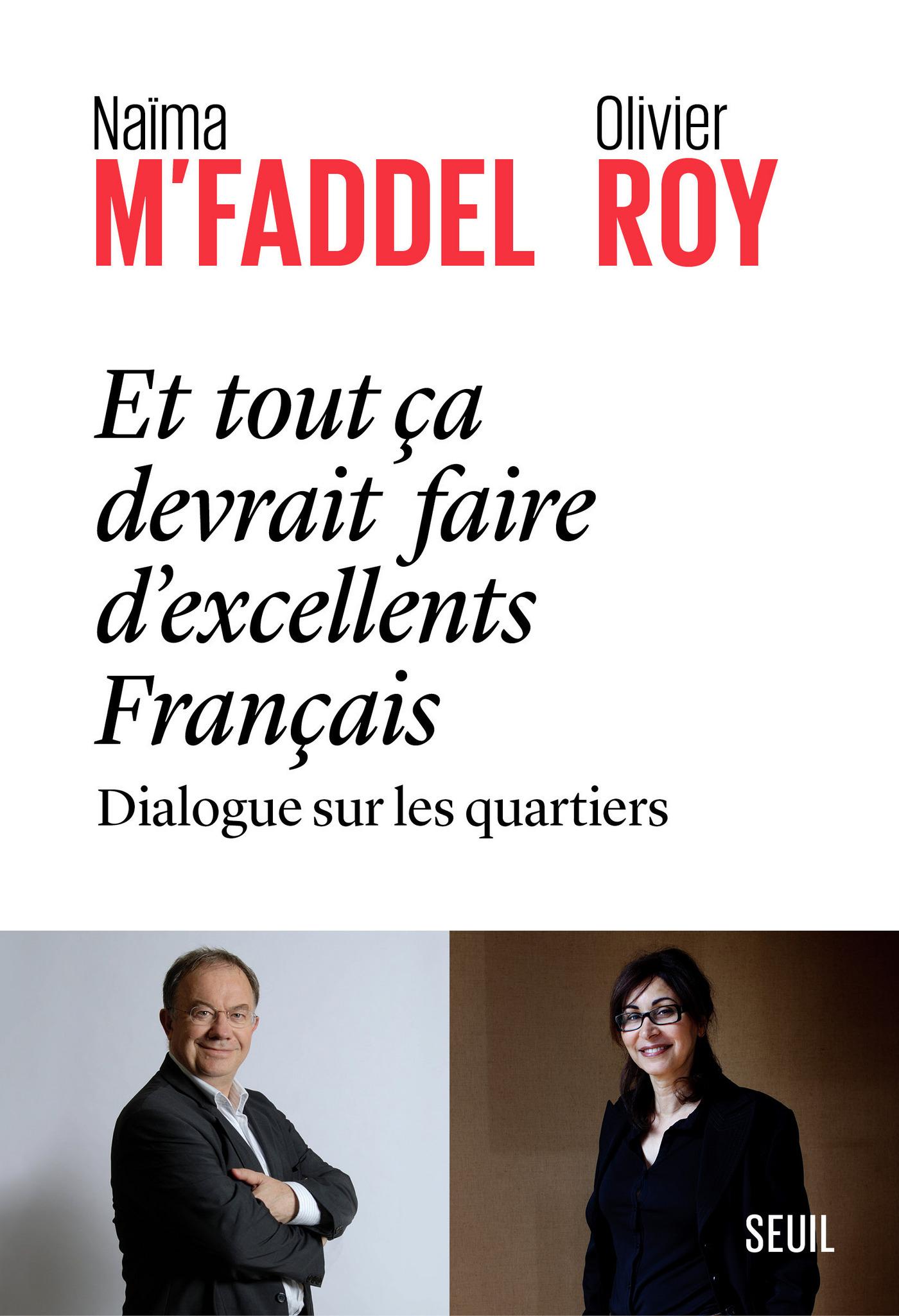 Et tout ça devrait faire d'excellents Français - dialogue sur les quartiers