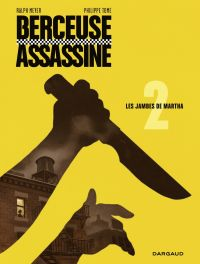 Berceuse assassine - tome 2...