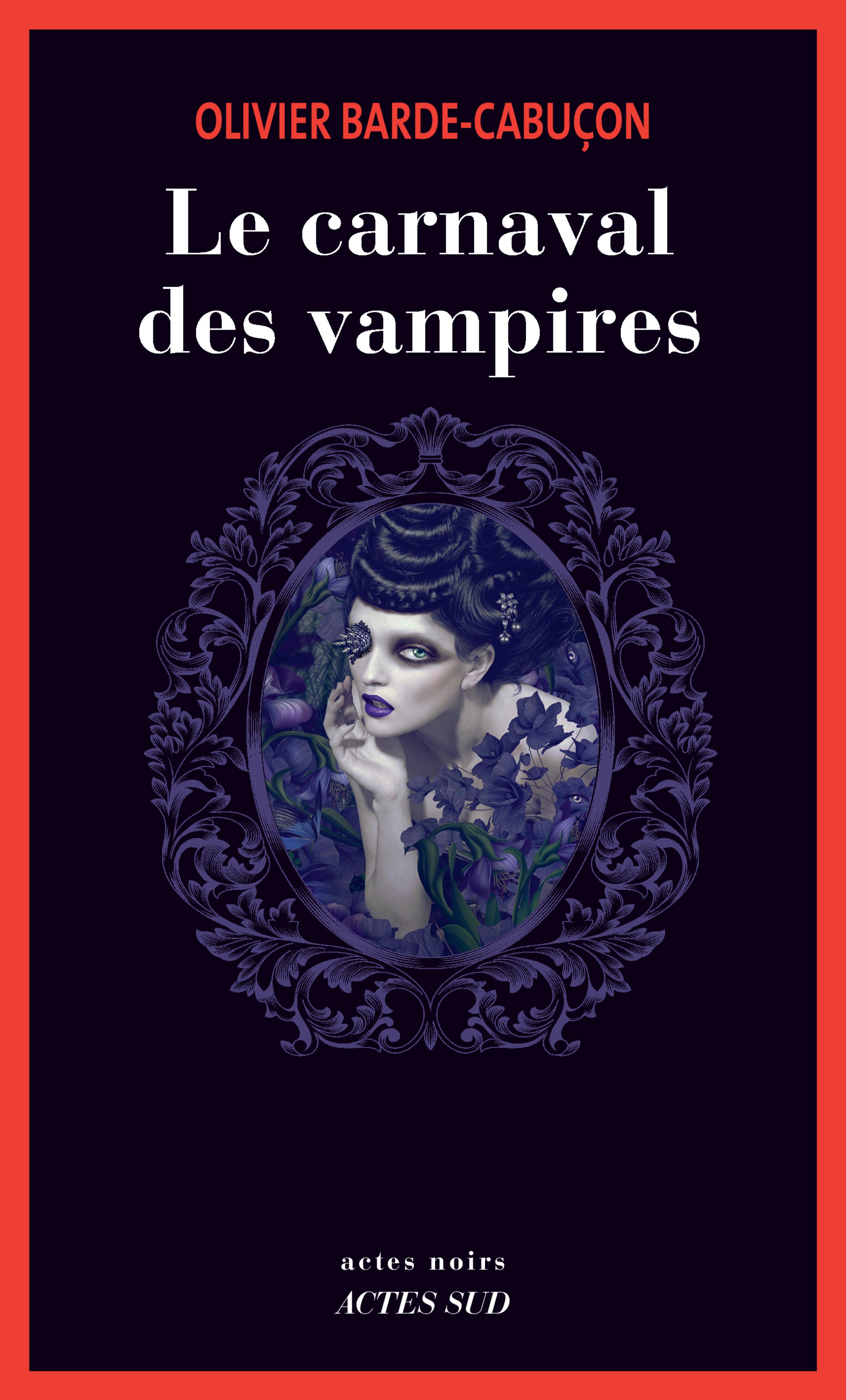 Le carnaval des vampires | Barde-Cabuçon, Olivier