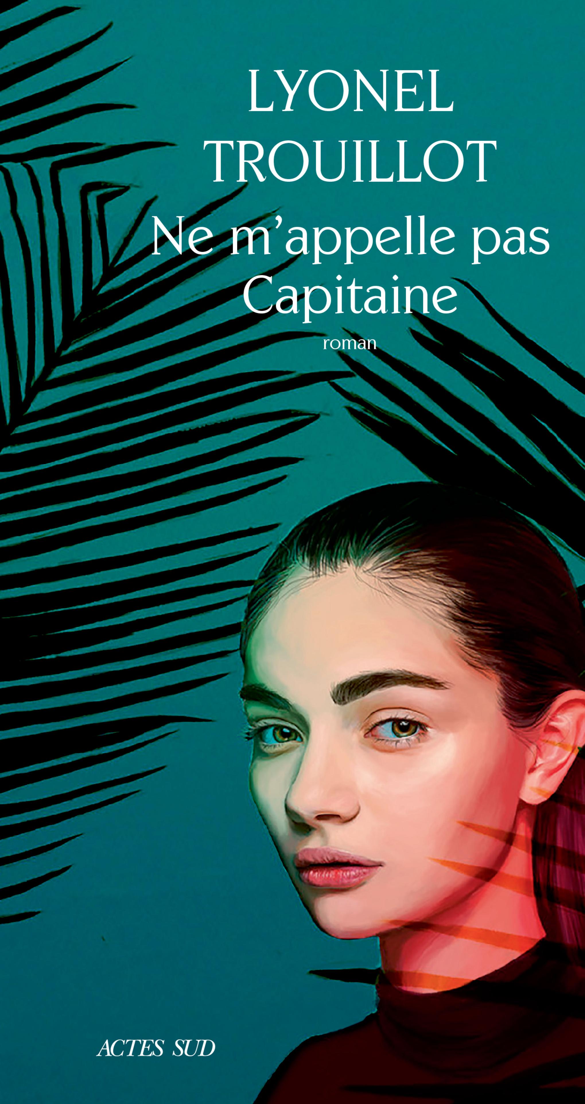 Ne m'appelle pas Capitaine | Trouillot, Lyonel