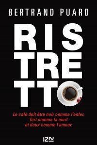 Ristretto | Puard, Bertrand (1977-....). Auteur