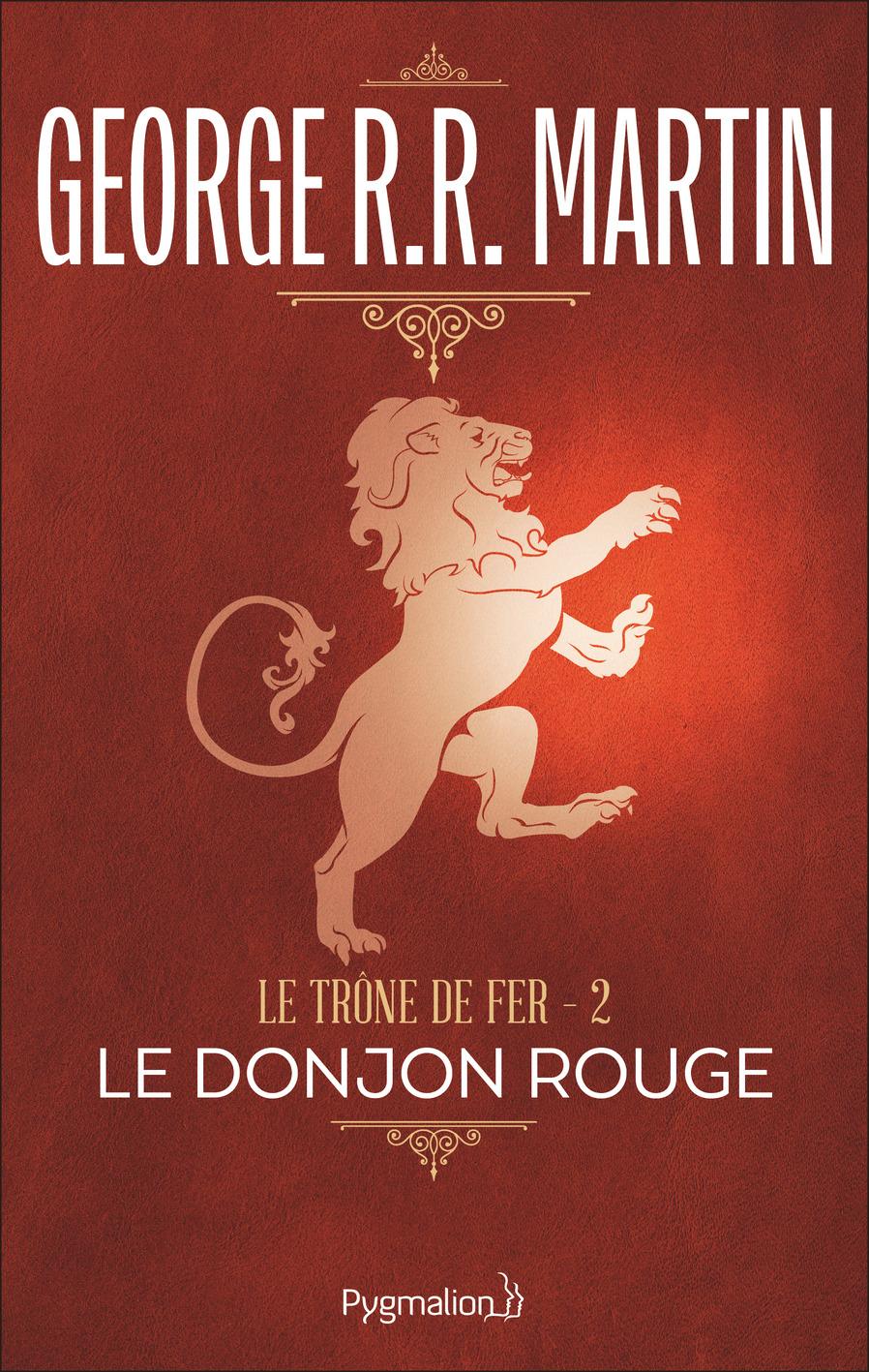 Le Trône de Fer (Tome 2) - Le donjon rouge