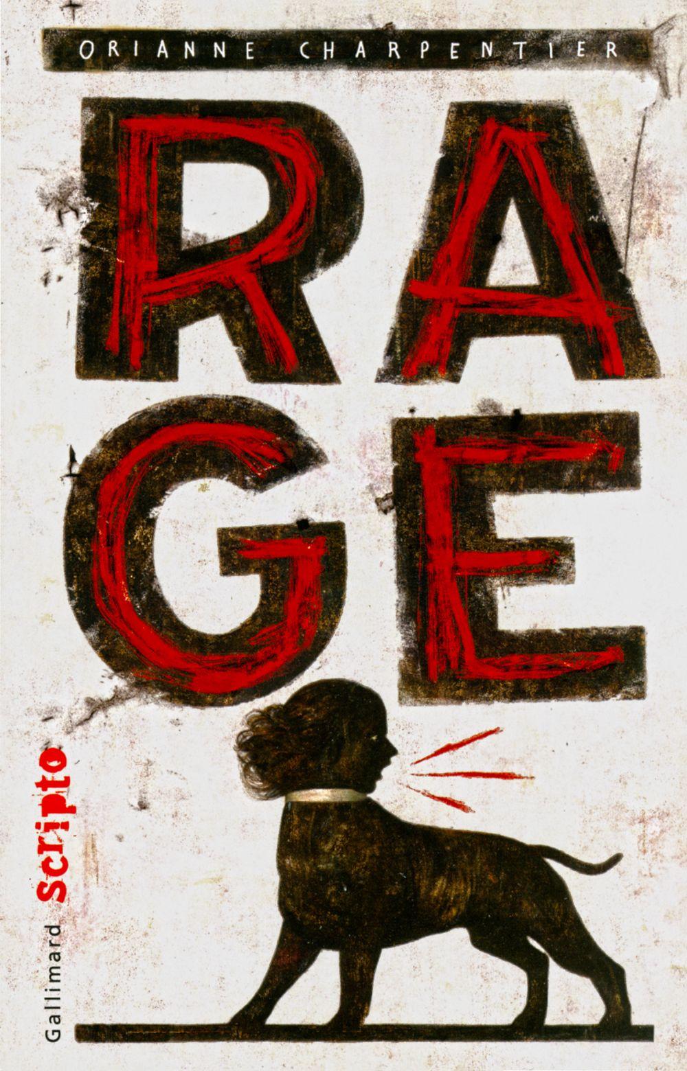 Rage | Charpentier, Orianne (1974-....). Auteur