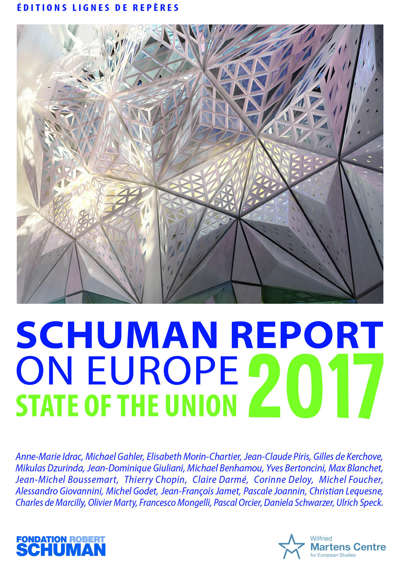 State of the Union, Schuman report 2017 on Europe