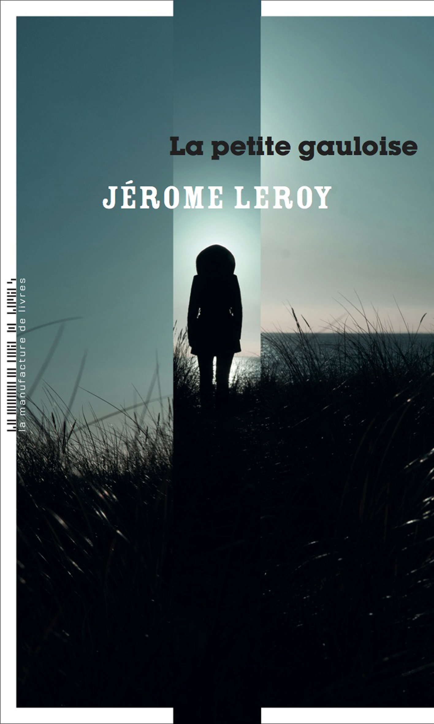 La petite gauloise | Leroy, Jérôme