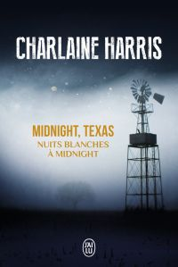 Midnight, Texas. Volume 3, Nuits blanches à Midnight