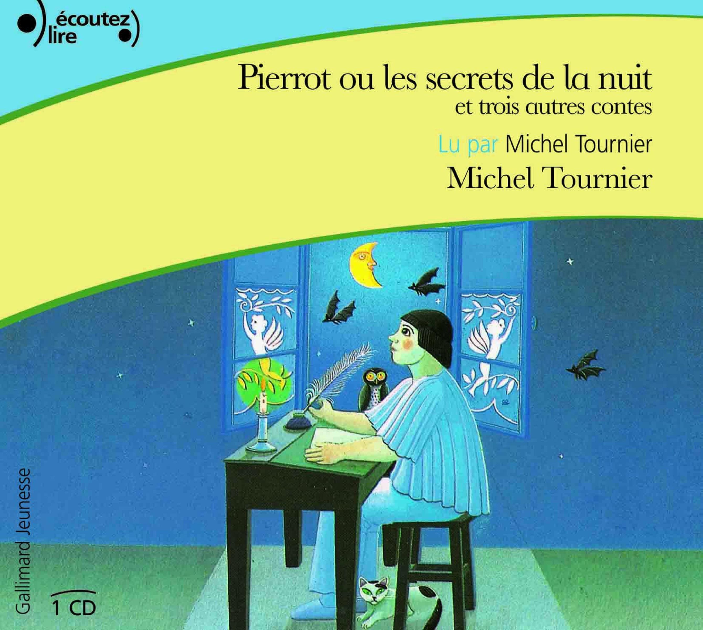 Pierrot ou les secrets de la nuit, et trois autres contes