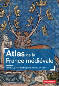 Atlas de la France médiéval...