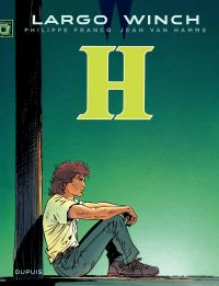 Largo Winch. Volume 5, H