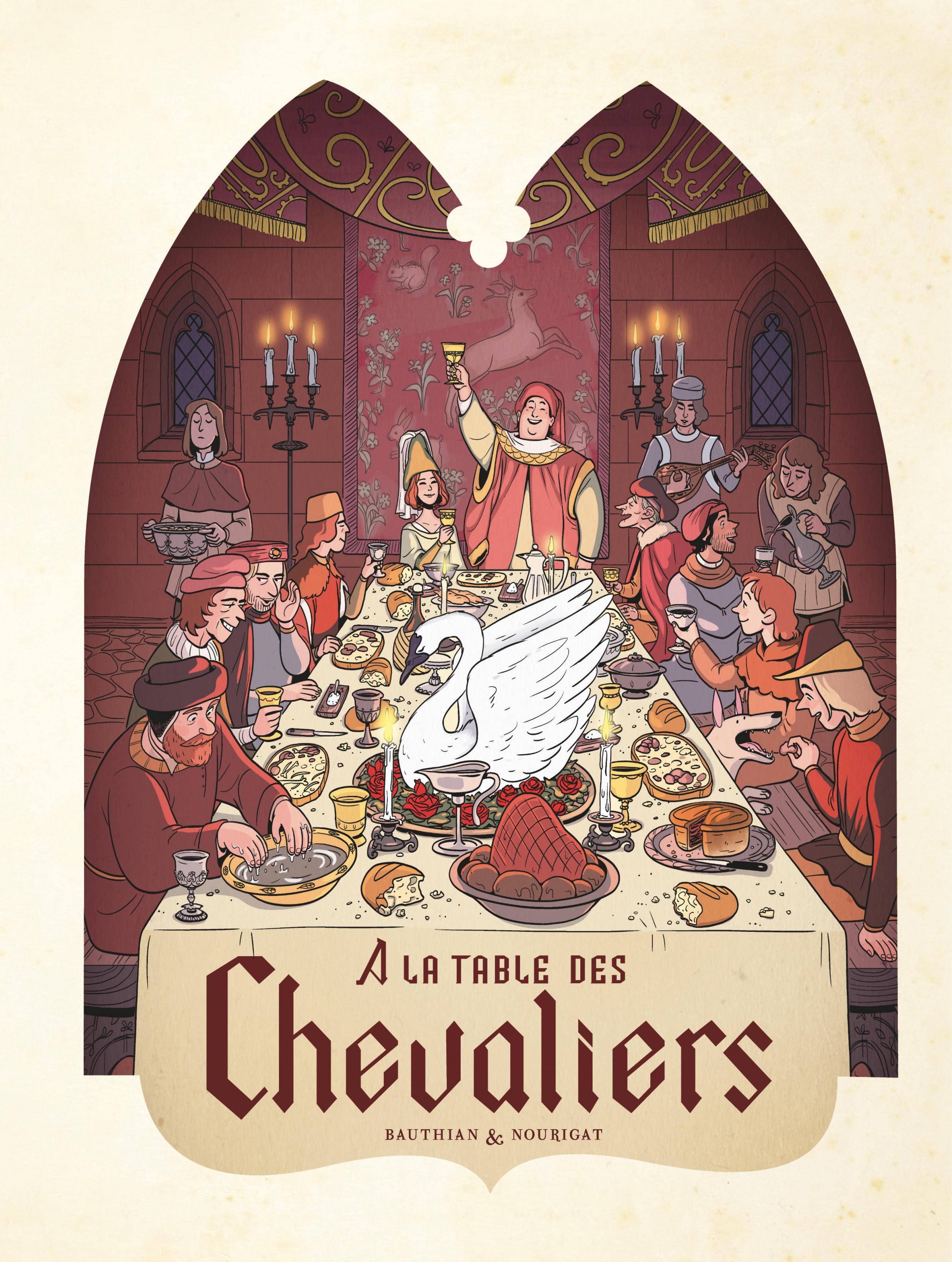 Dans les Cuisines de l'Histoire - Tome 1 - À la table des chevaliers