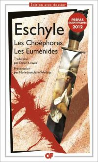 Les Choéphores. Les Euménides