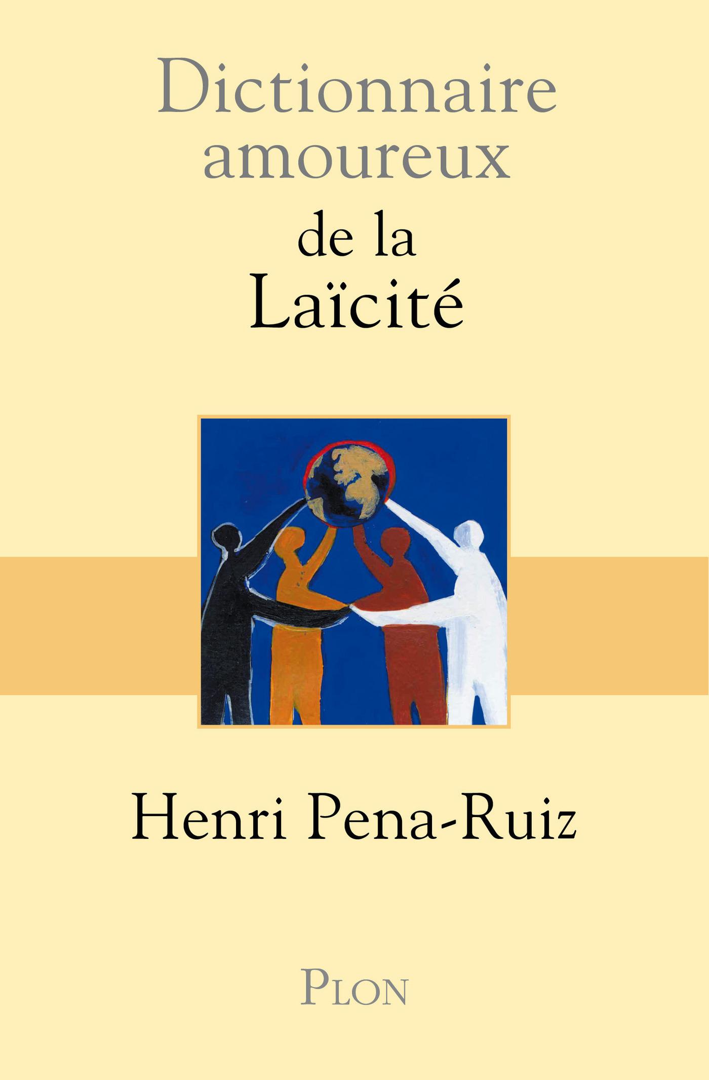 Dictionnaire amoureux de la Laïcité