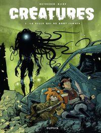 Créatures - tome 1 - La vil...