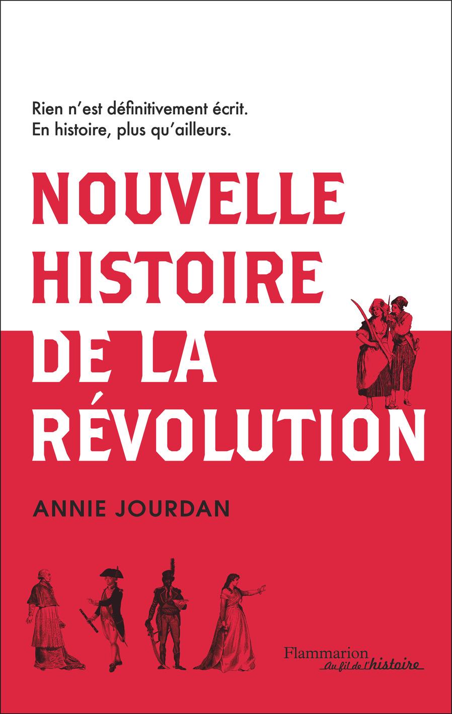 Nouvelle histoire de la révolution française | Jourdan, Annie