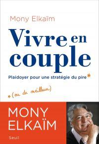 Vivre en couple : plaidoyer pour une stratégie du pire (ou du meilleur)