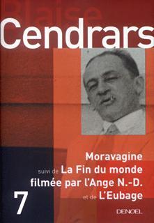 Moravagine/Fin du monde filmée par l'Ange Notre-Dame