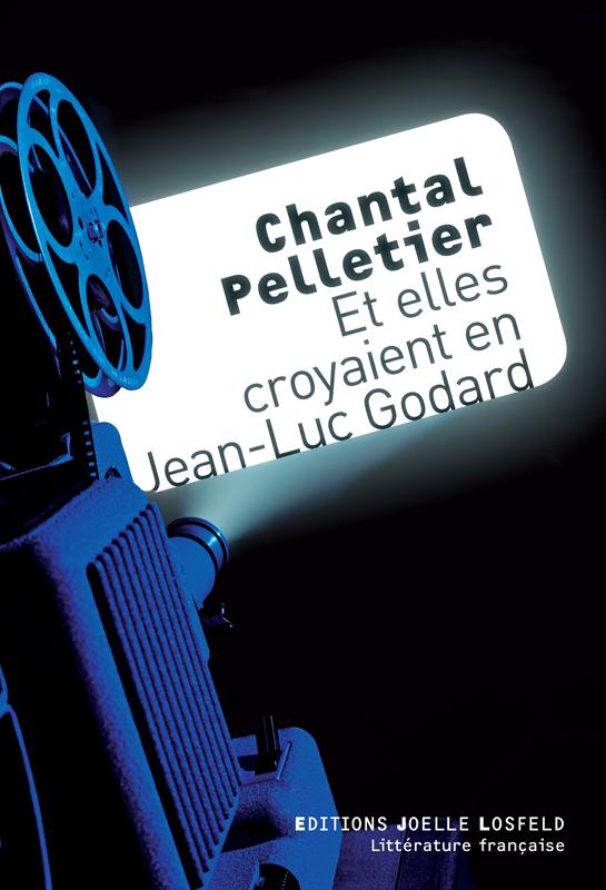 Et elles croyaient en Jean-Luc Godard