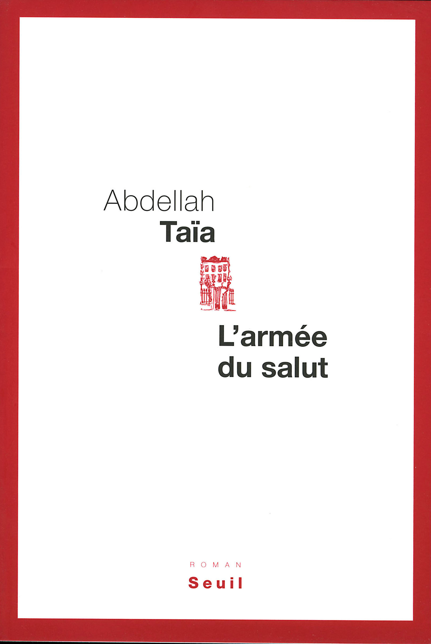 L'Armée du salut | Taïa, Abdellah